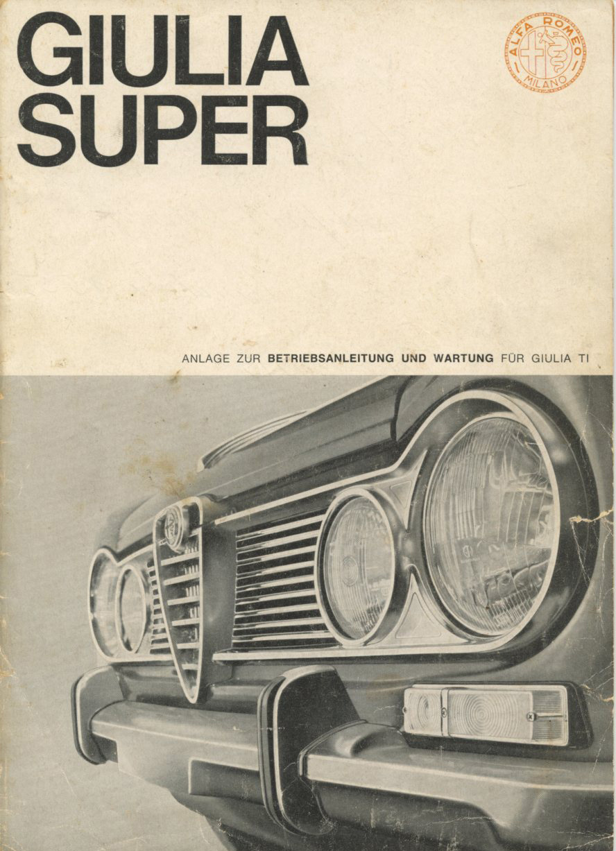 The Online Magazine For Italian And French Classic Alfa Romeo Giulia Super Wiring Diagram Instruction Book Dias Public No 1034 2 1965 In German This Was Supplement Illustrating Model Which Came With